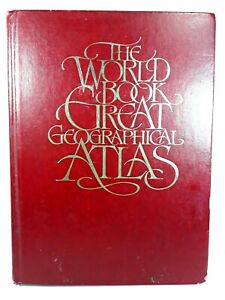The World Book Great Geographical Atlas 1982 Hardcover Scott Fetzer Company