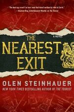 """Olen Steinhauer,""""THE NEAREST EXIT"""", NEW(UNREAD,UNUSED),SIGNED, 1ST EDIT. PERFECT"""