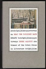 What the Twilight Says by Derek Walcott - First Edition - Essays - 1998