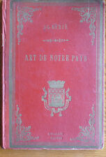 L'Art de Notre Pays by JL Berie French HC Early 1900s Book