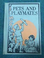 Vintage Early Reader 1936 PETS AND PLAYMATES John Winston Co Homeschool