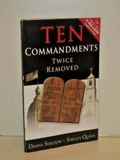 Ten Commandments Twice Removed by Shelley Quinn and Danny Shelton