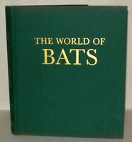 The World Of Bats - Nina Leen & Alvin Novick - Signed, Hardback Illustrated 1969