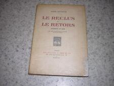 1927.le reclus & le retors / André Rouveyre.envoi autographe.Gourmont & Gide