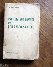 PROTEGEZ VOS ENFANTS PAR L'HOMEOPATHIE 1964
