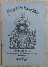 Fünf geistliche Kinderlieder (Weihnachtslieder), von Carl Reysz