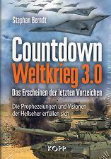 COUNTDOWN WELTKRIEG 3.0 - Stephan Berndt KOPP VERLAG - BUCH