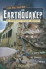 Can You Survive an Earthquake?: An Interactive Survival Adventure (You Choose: S