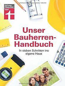 Unser Bauherren-Handbuch: Die sieben Schritte ins e... | Buch | Zustand sehr gut
