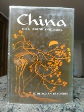 China Lore, Legend and Lyrics R. De Rohan Barondes Philosophical Library 1960