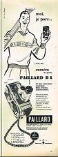 I- Publicité Advertising 1958 Camera Paillard B8