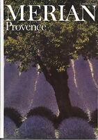 Merian Provence Mai 1986/ Heft 5/ 39. Jahrgang Freikletterer Bouillabaisse Fabre