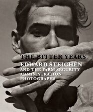 The Bitter Years: Edward Steichen and Farm Security Administration Photographs