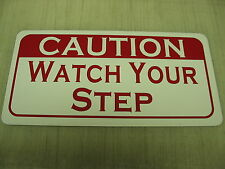 WATCH YOUR STEP CAUTION Metal Sign Vintage Style 4 Store Gym Stairs Bar Club
