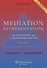 Mediation Representation: Advocating as Problem Solver, Third Edition (Aspen Cou