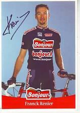 CYCLISME carte cycliste FRANK RENIER équipe BONJOUR.fr 2001 signée