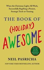 The Book of (Holiday) Awesome - VeryGood - Pasricha, Neil - Paperback
