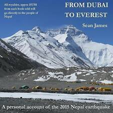 NEW From Dubai to Everest: A personal account of the 2015 Nepal earthquake