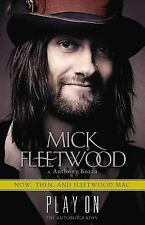 Play On: Now, Then, and Fleetwood Mac: The Autobiography, Fleetwood, Mick, Bozza