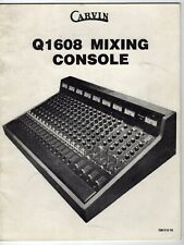 """Vintage Owners Manual: """"Carvin Q1608 Mixing Console"""""""