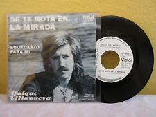 "QUIQUE VILLANUEVA SE TE NOTA EN LA MIRADA MEXICAN 7"" SINGLE PS POP EN ESPAÑOL"