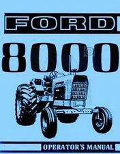 Ford 8000 Tractor Owner Operators Instruction Manual