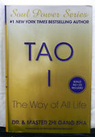 Tao I : The Way of All Life by Zhi Gang Sha (2010, Hardcover)