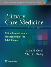 Primary Care Medicine : Office Evaluation and Management of the Adult Patient by