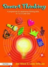 Smart Thinking: A Programme for Developing Thinking Skills in 7 to 12 Year Olds