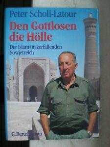 """Peter Scholl-Latour """"Den Gottlosen die Hölle"""""""