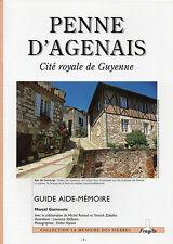PENNE D'AGENAIS - Cité royale de Guyenne - LOT-et-GARONNE + M. GARROUSTE