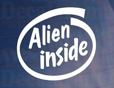 ALIEN INNERHALB Auto Neuheit/VanLKWStoßstange/Fenster/Laptop Vinyl Aufkleber/