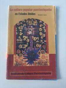 Ramon Lopez La Cultura Popular Puertorriquena PB #1663