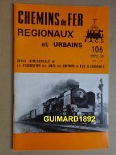 Chemins de fer régionaux et urbains n°106 juillet 1971 Chemin de fer de Rigi