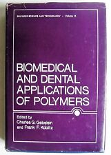 Biomedical and Dental Applications of Polymers Gebelein HC materials engineering
