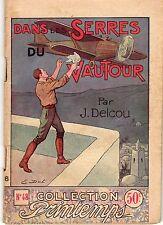 DANS LES SERRES DU VAUTOUR 2e partie COLLECTION PRINTEMPS 48 ANNEES 1930