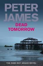 Dead Tomorrow: 5 (Roy Grace series), James, Peter, New Book