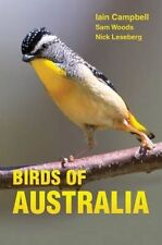 Birds of Australia: A Photographic Guide by Nick Leseberg, Sam Woods, Iain Campb