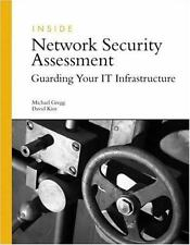 Inside Network Security Assessment: Guarding Your IT Infrastructure, Kim, David,