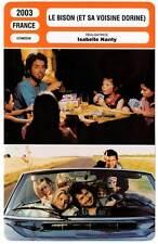 LE BISON ET SA VOISINE DORINE - Nanty,Baer,Consigny (Fiche Cinéma) 2003