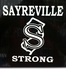 SAYREVILLE STRONG vinyl decal