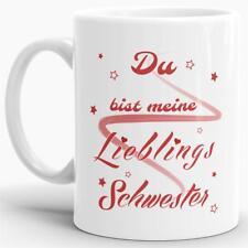 """Design-Tasse """"Lieblings-Schwester"""" - Kaffeetasse / Mug / Cup - Made in Germany"""
