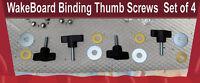 Wakeboard Wake Board Binding Thumb Screw Fastener Threaded Screw On Set of 4