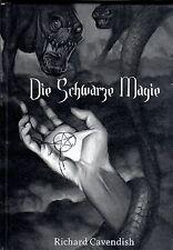 DIE SCHWARZE MAGIE - Richard Cavendish BUCH - NEU ( wie Aleister Crowley )