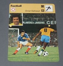 FICHE FOOTBALL 1978 ARGENTINE-FRANCE OMAR SAHNOUN FC NANTES CANARIS