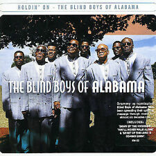 Blind Boys of Alabama - Holdin on (Audio CD 2005) Australian Import NEW