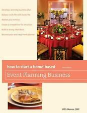 Home-Based Business: How to Start a Home-Based Event Planning Business by...
