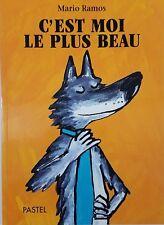 French Book - C'est Moi Le Plus Beau by Mario Ramos