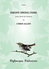 Ebony Swing-Time-Grade: 6; Chris Allen, CLARINETTE DUO, PP401