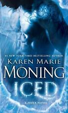 Fever: Iced 6 by Karen Marie Moning (2014, Paperback)